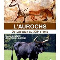 L'Aurochs, de Lascaux au 21e siècle, la couverture du livre