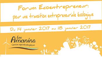 La bannière du forum écoentrepreneur des Amanins