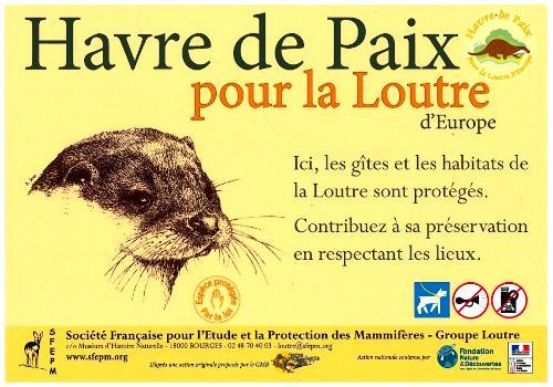 Le panneau de l'opération Havre de paix pour la loutre d'Europe